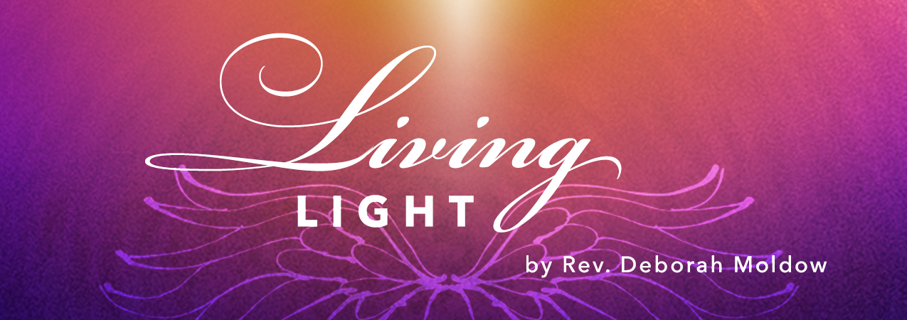 Living Light, by Rev. Deborah Moldow