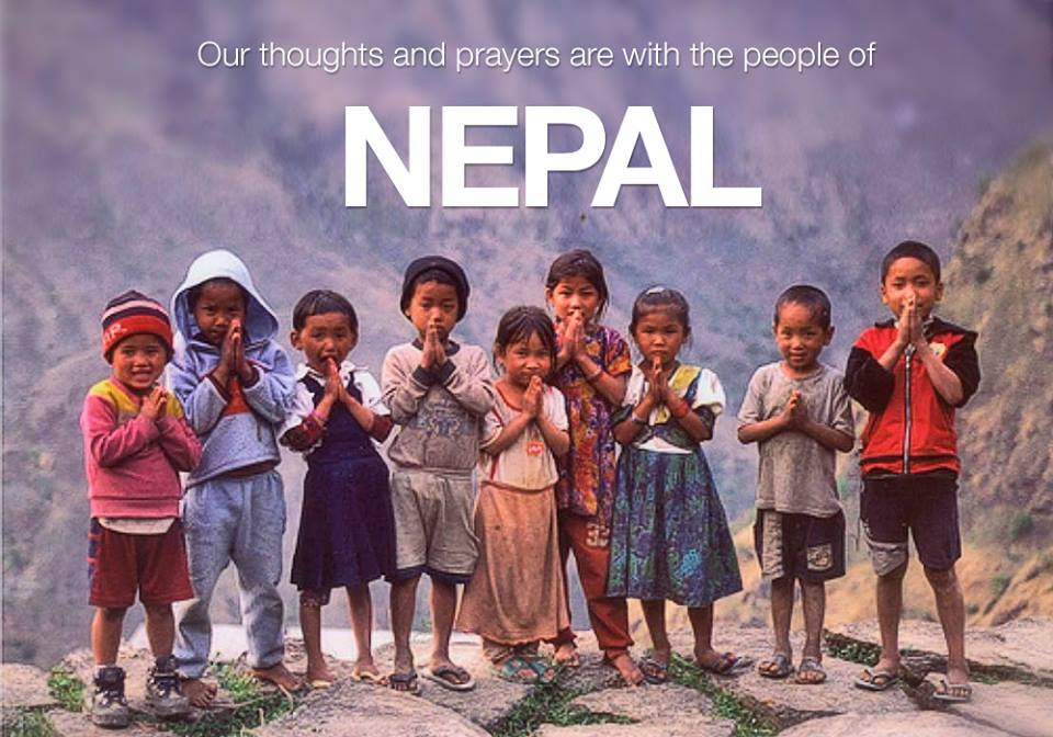 Our thoughts and prayers are with the people of Nepal